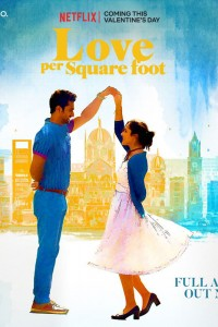 Love Per Square Foot (2018)