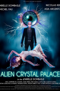 Alien Crystal Palace (2019)